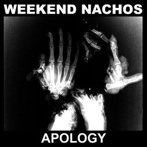 Weekend Nachos - Apology cover art