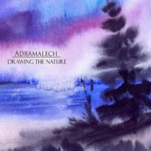 Adramalech - Drawing the Nature cover art