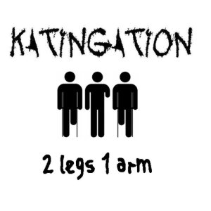 Katingation - 2 Legs 1 Arm cover art