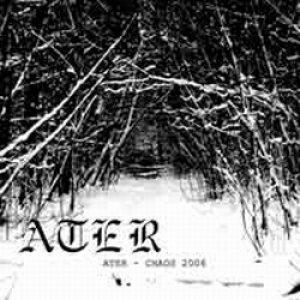 Ater - Chaos 2006