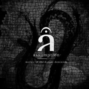Assumption - Mosaic of the Distant Dominion cover art