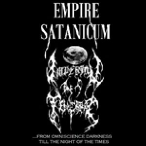 Empire Satanicum - From Omniscience Darkness Till the Night of the Times cover art