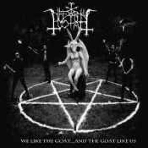 Infernal Goat - We Like the Goat... and the Goat Like Us cover art