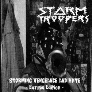 Stormtroopers - Storming Vengeance and Hate cover art