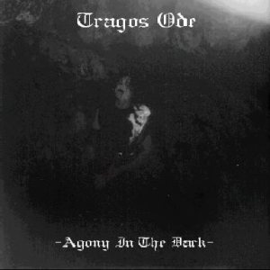 Tragos Ode - Agony in the Dark cover art