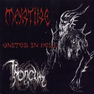 Throneum / Martire - United in Hell cover art