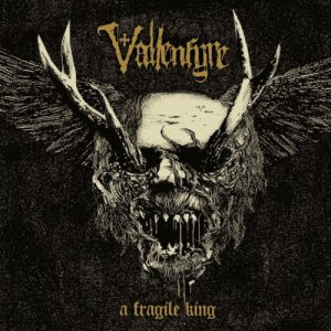 Vallenfyre - A Fragile King cover art