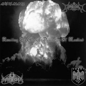 Axis of Advance - Awaiting the Glorious Damnation of Mankind