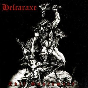 Helcaraxe - Evil Supremacy cover art