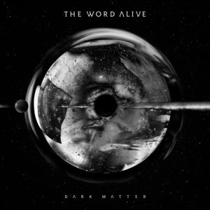 The Word Alive - Dark Matter cover art