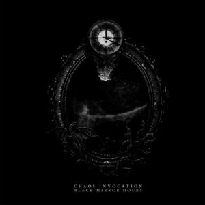 Chaos Invocation - Black Mirror Hours cover art