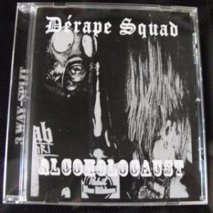 Towering Terror / Saccage / Outloud - Dérape Squad - Alcoholocaust cover art