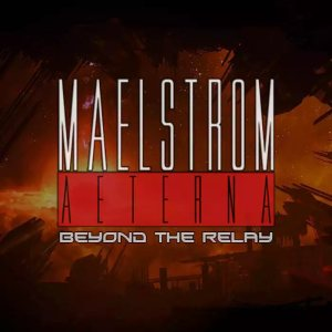 Maelstrom Aeterna - Beyond the Relay cover art