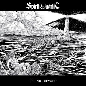 Spirit Adrift - Behind - Beyond