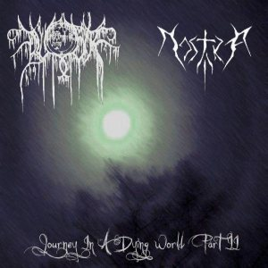 Nostra - Journey in a Dying World Part II