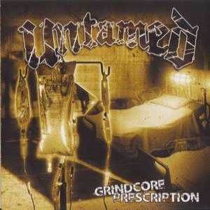 Untamed - Grindcore Prescription