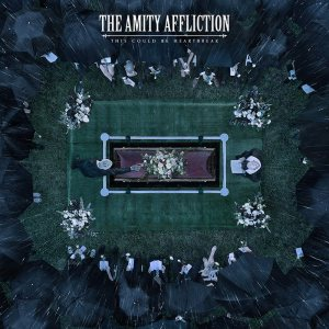 The Amity Affliction - This Could Be Heartbreak cover art