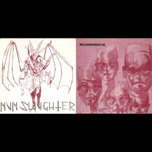 Nunslaughter / Bloodsick - Nunslaughter / Bloodsick cover art