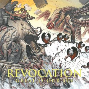 Revocation - Great is Our Sin cover art