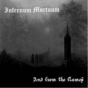 Infernum Mortuum - And from the Flames cover art