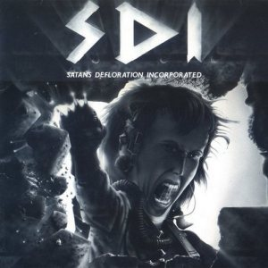 S.D.I. - Satans Defloration Incorporated cover art