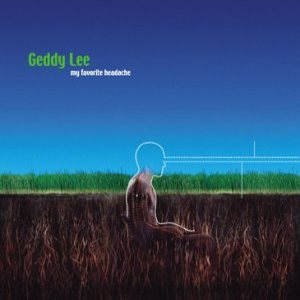 Geddy Lee - My Favorite Headache cover art