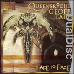 Geoff Tate / Queensrÿche - Face to Face cover art