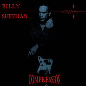 Billy Sheehan - Compression cover art