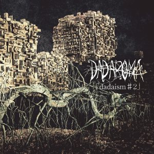 DADAROMA - dadaism♯2 cover art