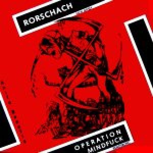 Rorschach - Rorschach / Operation Mindfuck cover art