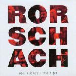 Rorschach - Remain Sedate/Protestant
