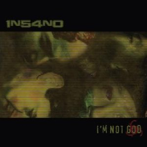 1n54n0 - I'm Not God cover art