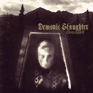 Demonic Slaughter - Downfall cover art