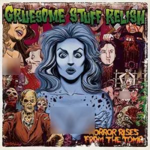 Gruesome Stuff Relish - Horror Rises from the Tomb cover art