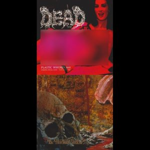 Embalming Theatre / Dead - Plastic Whores 2011 / the Assimilation of an Inhuman Beast