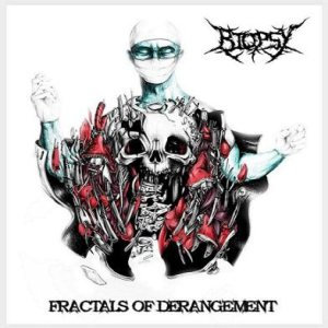 Biopsy - Fractals of Derangement