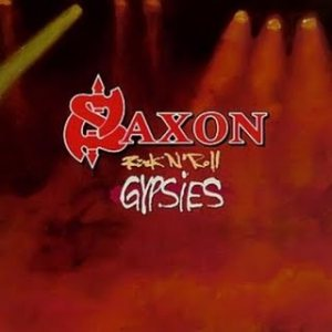 Saxon - Rock n' Roll Gypsies