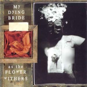 My Dying Bride - As the Flower Withers cover art