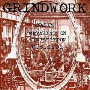 Nasum / Retaliation / Clotted Symmetric Sexual Organ / Vivisection - Grindwork cover art
