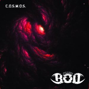 Bequest of Obsession - C.O.S.M.O.S.