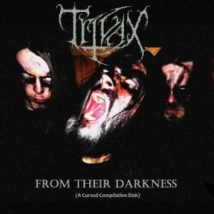 Trivax - From Their Darkness (A Cursed Compilation Disk) cover art