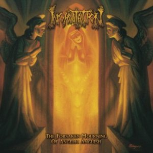 Incantation - The Forsaken Mourning of Angelic Anguish cover art
