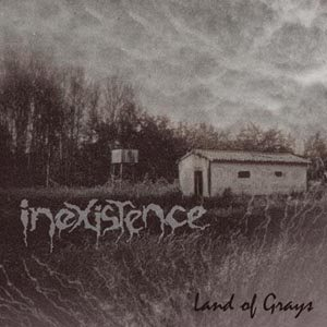 Inexistence - Land of Grays cover art