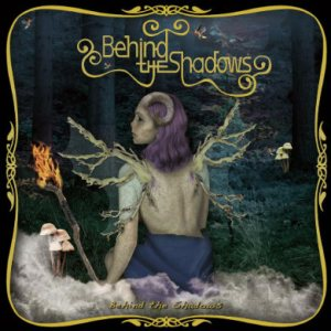 Behind the Shadows - Behind the Shadows cover art