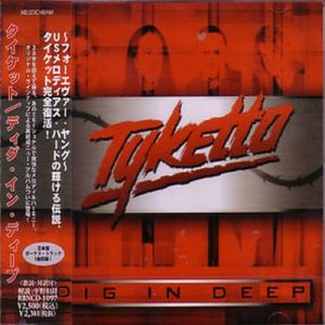 Tyketto - Dig in Deep cover art