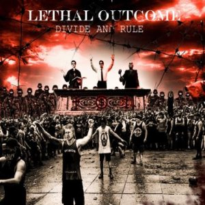 Lethal Outcome - Divide and Rule cover art