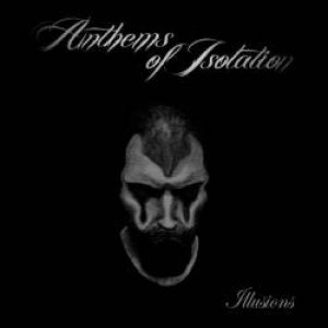 Anthems of Isolation - Illusions cover art