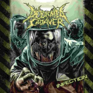 Deformed Cadaver - Infection cover art