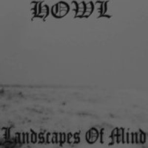 Howl - Landscapes of Mind