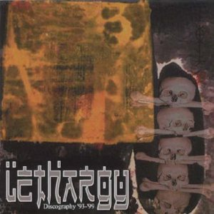 Lethargy - Discography '93-99' cover art